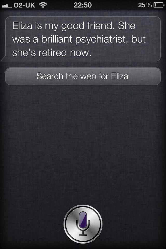 Siri's response to 'who is Eliza?' Strange Siri responses