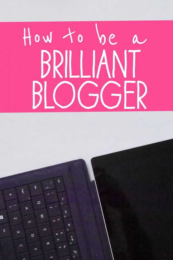 How to be a brilliant mummy blogger - blogging tips to succeed with a successful blog you can make money from