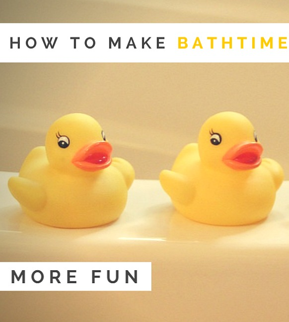 How do you make the bath time routine more fun and less of a chore for toddlers - and mothers?