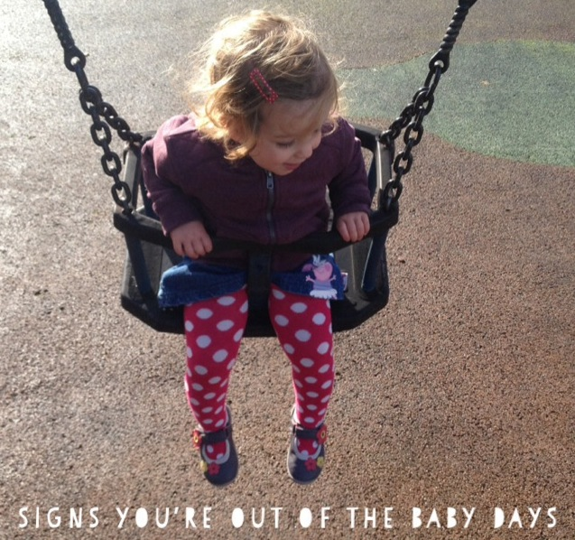 12 signs you're out of the baby days