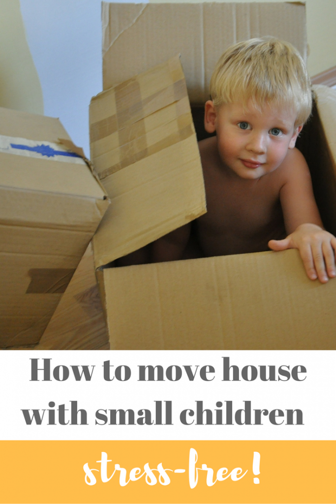 How to move house with toddlers and small children - stress-free! Read this if you're moving house and need some tips