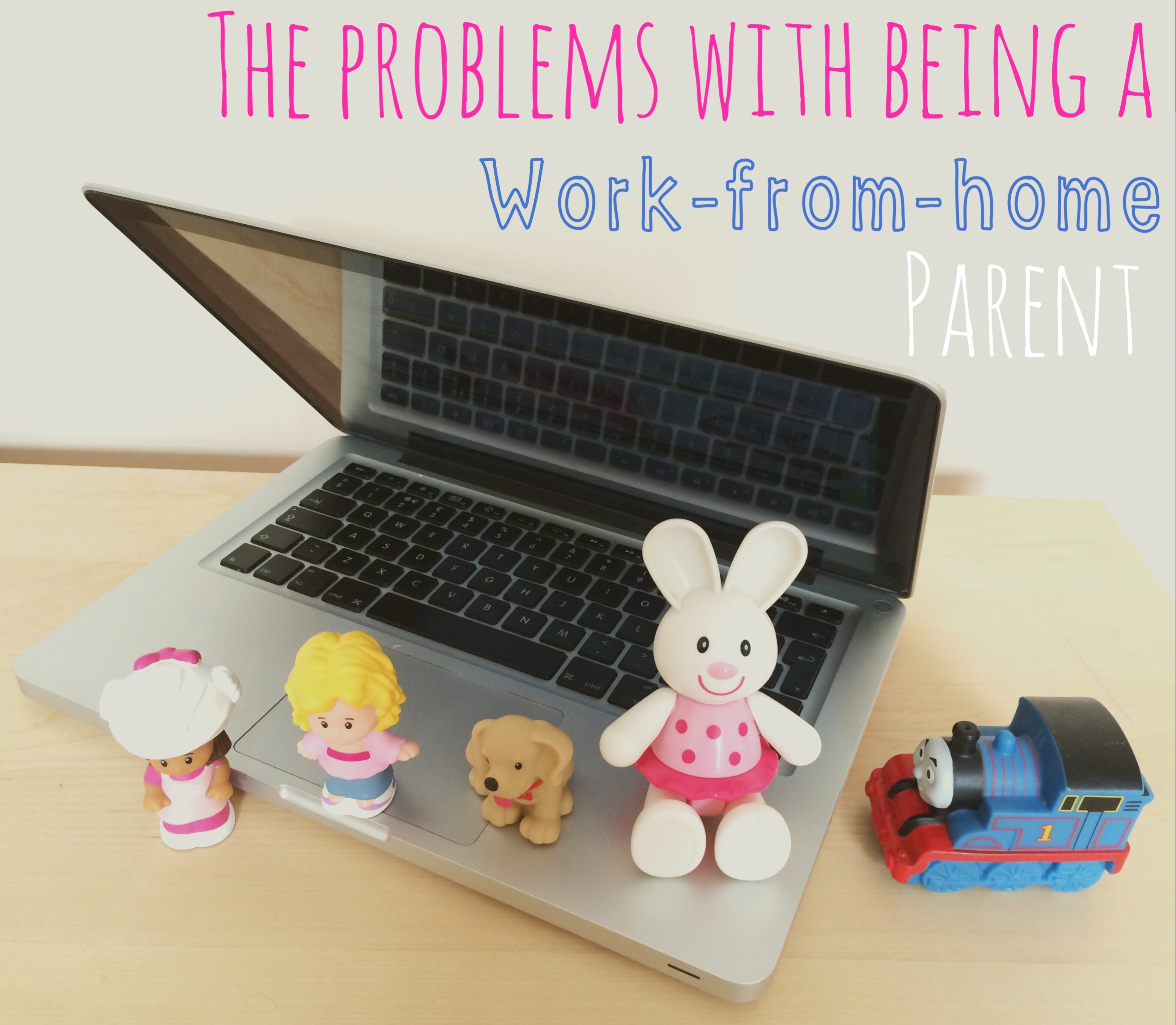 Problems with being a work-from-home parent