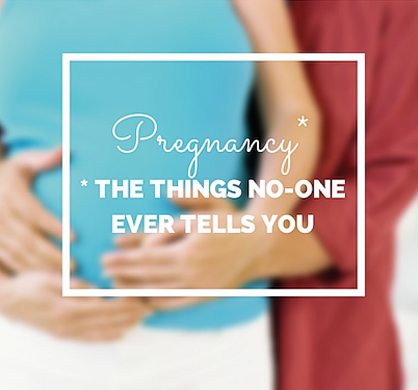 What no-one tells you about pregnancy