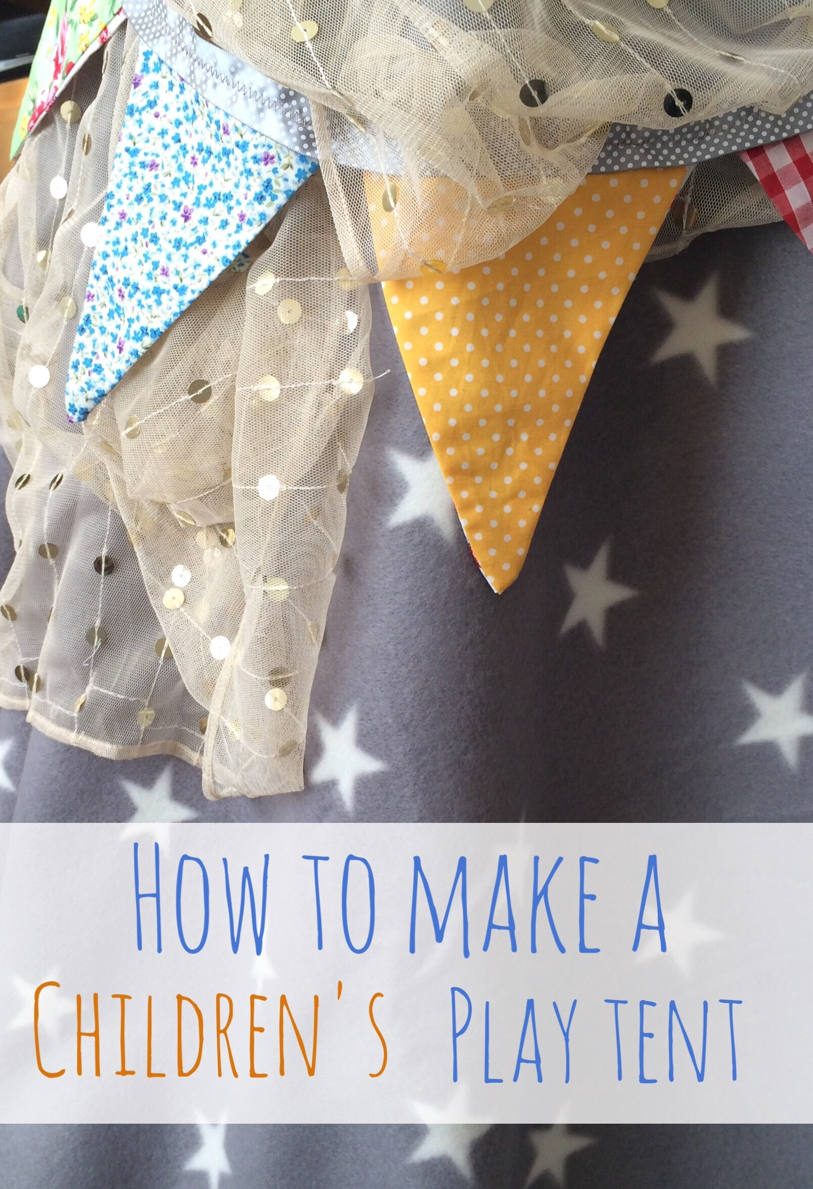 How to make a children's play tent and tepee