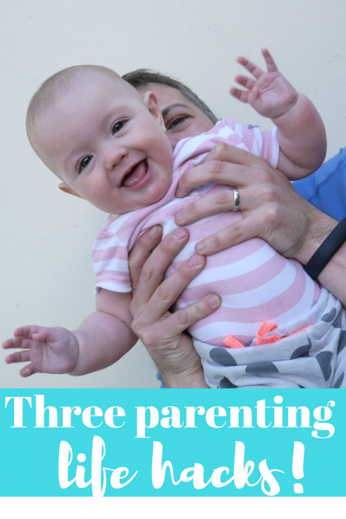 Three new parenting life hacks