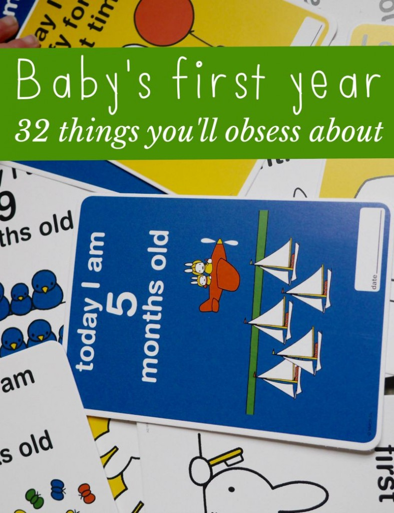 32 things you'll obsess about in your first year of motherhood, from milestones to feeding and development